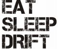 Eat sleep drift